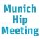 Munich Hip Meeting 2022