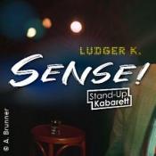 Ludger K. - Sense! Der Jahresrückblick