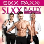 Sixx Paxx - Sixx In The City Tour 21/22