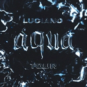 Luciano - On Tour 2021