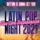 Latin Pop Night! Rhythm Is Gonna Get You - The Live Experience!