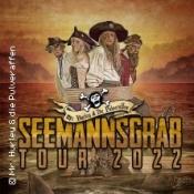 Mr. Hurley & Die Pulveraffen - Seemannsgrab Tour 2022