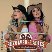 Revolver Ladies - Zum Schießen komisch