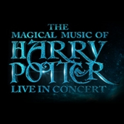 The Magical Music of Harry Potter - Live in Concert