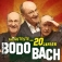 Bodo Bach - Das Guteste aus 20 Jahren