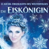 Die Eiskönigin - Die Musik-Show auf Eis
