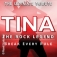 Tina - The Rock Legend
