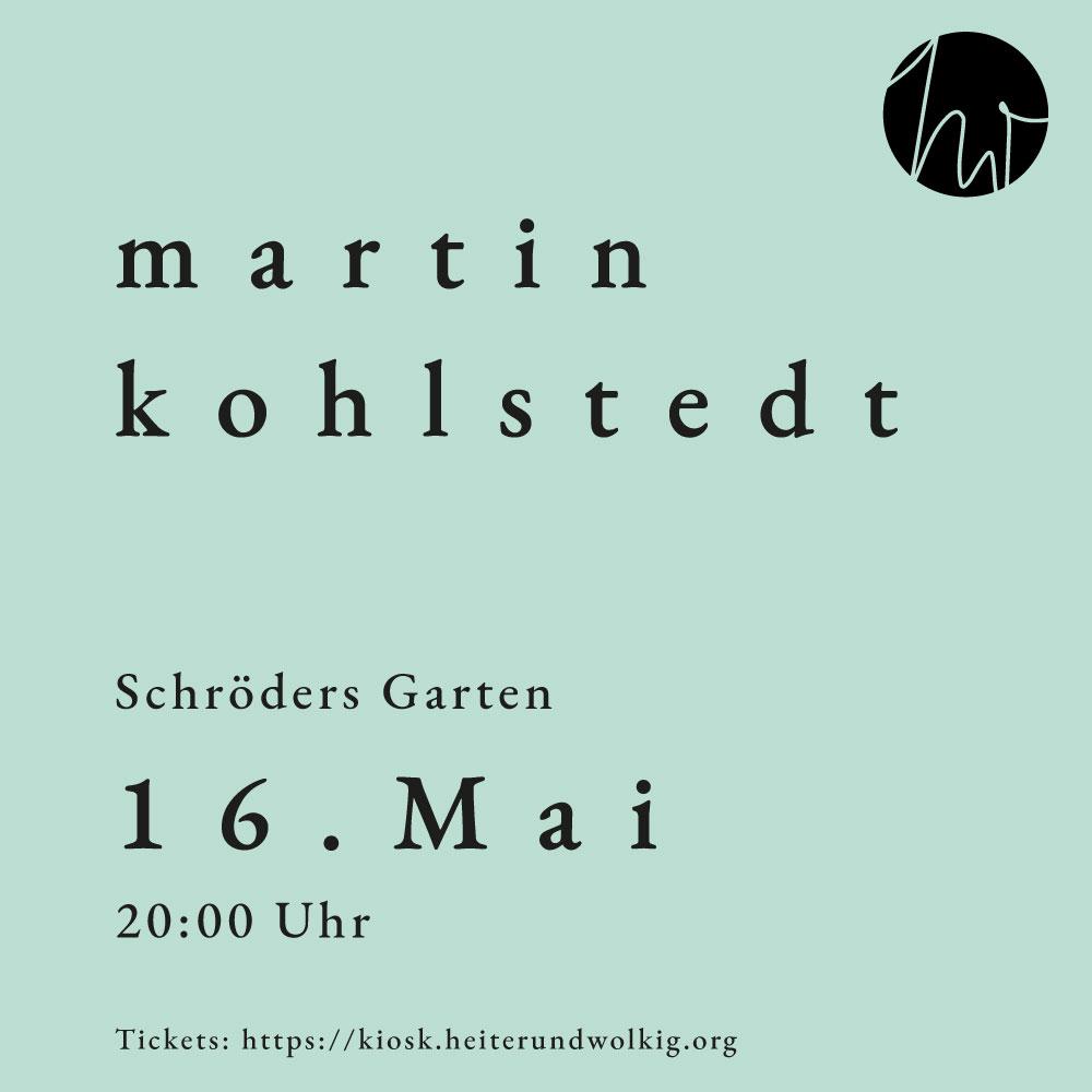 Schröders Garten Freiluftbühne: Martin Kohlstedt