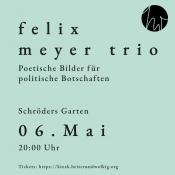 Schröders Garten Freiluftbühne: Felix Meyer Trio