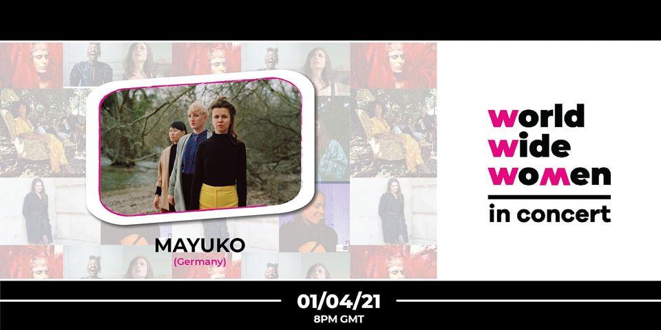 Worldwide Wo+men in Concert #10 – MAYUKO