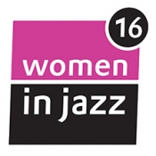 16. Festival Women in Jazz - European Jazz Spring: Abschlusskonzert