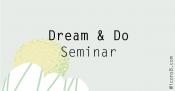 Dream & Do - Mission & Vision