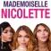 Mademoiselle Nicolette - Etepetete Tour 2022