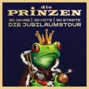 Die Prinzen - Jubiläumstour: 30 Jahre - 30 Hits - 30 Städte
