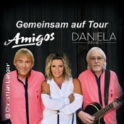 Die Amigos & Daniela Alfinito - Für unsere Freunde Tour