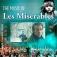 The Music of Les Miserables - Boublil/Schönbergs Welterfolg live!
