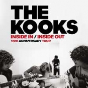 The Kooks - Inside In/Inside Out 15th Anniversary Tour