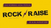 Rock'n'Raise Festival - Das digitale Festival für Working Moms