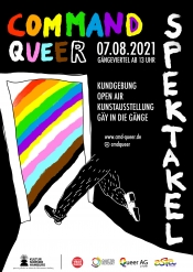 Command Queer Spektakel + Gay in die Gänge