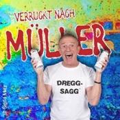 Michl Müller: Verrückt Nach Müller - Open-Air