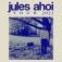 Jules Ahoi - Tour 2022