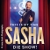 Sasha - This Is My Time - Die Show!