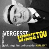 Ilja Richter - Vergesst Winnetou