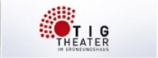 TIG Theater im Gründungshaus