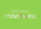 Familiencafé Trinchen&Matz