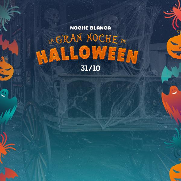 Noche Blanca - Gran Noche Halloween - Otras promociones (es)