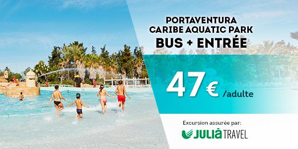 Promociones - Promo Julià Travel Excursión Barcelona - Opción Aquatic(FR)