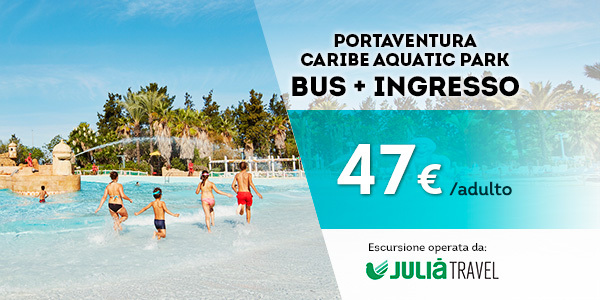 Promociones - Promo Julià Travel Excursión Barcelona - Opción Aquatic(IT)