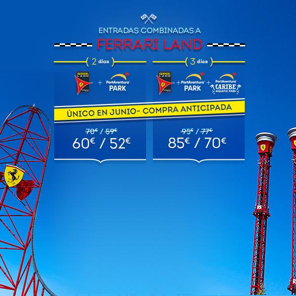 Promoción - Otras promociones - Promo Entradas Ferrari Land Offer June (ES)