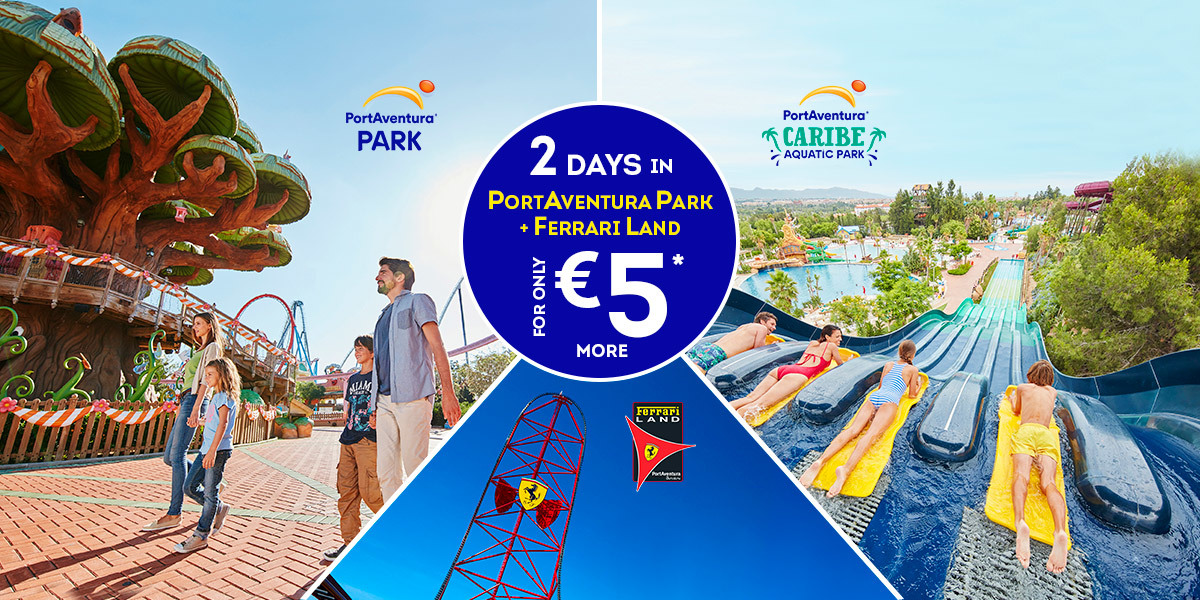 Discover Our Ticket Package Deals At Special Prices PortAventura World - Billet port aventura groupon