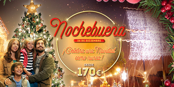 Navidad PortAventura Nochebuena promoción