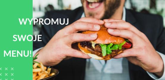 Wypromuj swoje menu online! Pomysły + przykładowe wpisy na social media