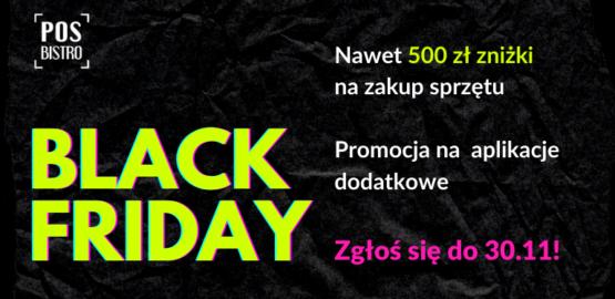 Oferty specjalne czekają! BLACK FRIDAY w POSbistro