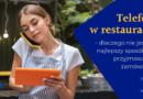 Telefon w restauracji – dlaczego nie jest to najlepszy sposób na przyjmowanie zamówień?