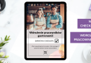 Wdrożenie pracowników restauracji – nowa checklista!