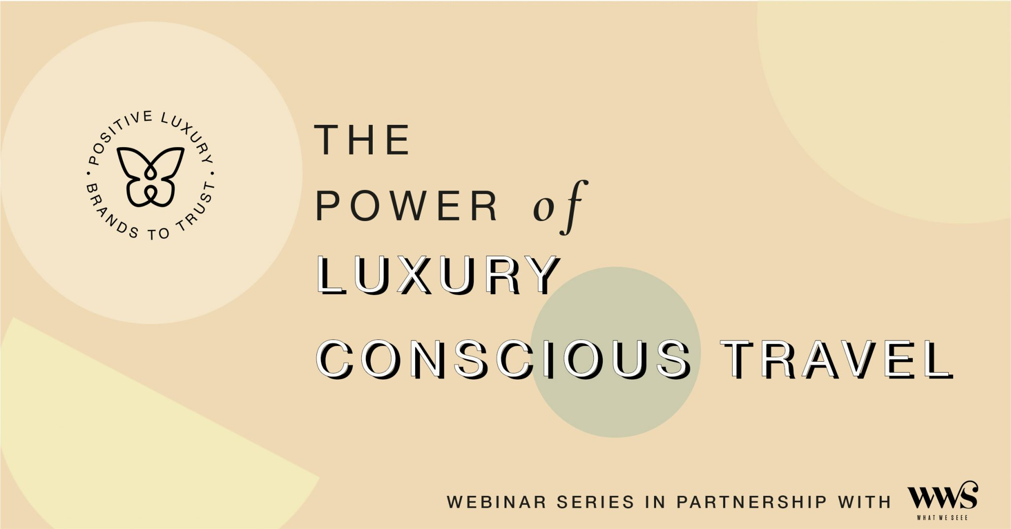 In case you missed it: Watch The Power of Luxury Conscious Travel