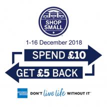 SHOP SMALL: SPEND £10 OR MORE AND GET £5 BACK