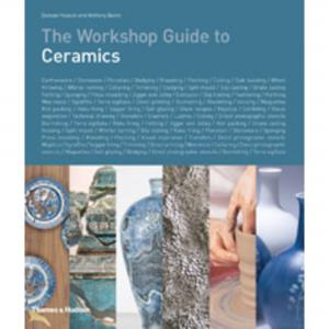 The Workshop Guide to Ceramics: Hooson & Quinn ,stockcode:9A9250-28