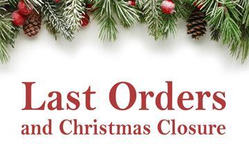 Last Orders & Christmas Closure 2019