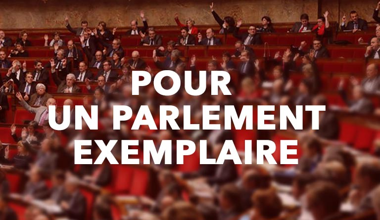 Pour un Parlement exemplaire