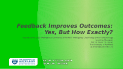 Feedback Improves Outcomes: Yes, But How Exactly?