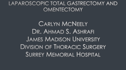 Laparoscopic Total Gastrectomy And Omentectomy With Roux En Y
