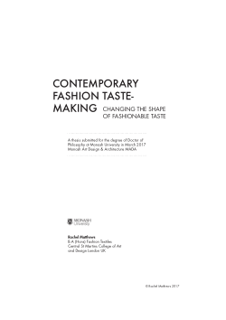 Contemporary Fashion Taste-making: Changing the Shape of Fashionable Taste