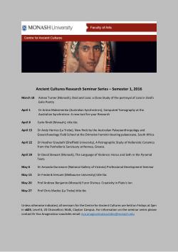 Ancient Cultures Research Seminar Series – Semester 1, 2016 (Melbourne, Australia, 2016) - Programme