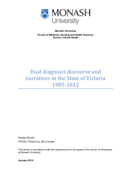 Dual diagnosis discourse and narratives in the State of Victoria, 1985-2012 / Bridget Mary Roberts