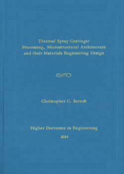 Thermal spray coatings: processing, microstructural architecture and their materials engineering design